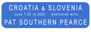 travel sketching with Pat Southern Pearche Croatia and Slovenia