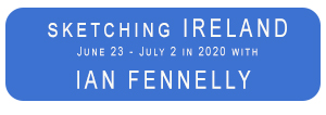 travel sketching Ireland with Ian Fennelly